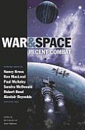 War and Space: Recent Combat