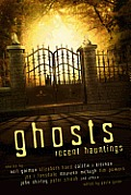 Ghosts Recent Hauntings