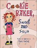 Cookie Baker, Sweet and Sour