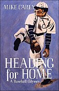Heading for Home: A Baseball Odyssey