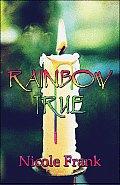 Rainbow True