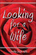 Looking for a Wife