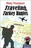 Traveling Turkey Hunter