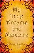 My True Dreams and Memoirs
