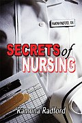 Secrets of Nursing