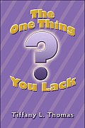 The One Thing You Lack