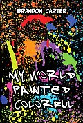 My World Painted Colorful