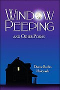 Window Peeping and Other Poems