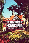 The Pleasures of Franconia