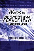 Winds of Perception: Scratching the Surface