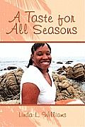 A Taste for All Seasons
