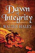Dawn of Integrity
