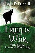 Friends of War: Vol. 1 of the Friends of War Trilogy