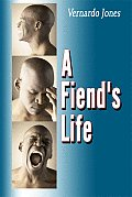 A Fiend's Life