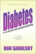Diabetes: It's a War But You Can Win the Battles