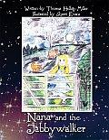 Nana and the Jabbywalker