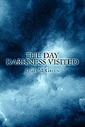 The Day Darkness Visited
