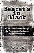Behcet's in Black: A Spiritual Journey Through the Turbulence of a Chronic Enigmatic Disease