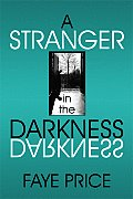A Stranger in the Darkness