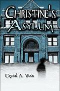 Christine's Asylum