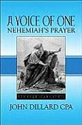 A Voice of One: Nehemiah's Prayer: The Inspiration Series