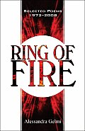 Ring of Fire: Selected Poems 1972-2008