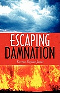 Escaping Damnation