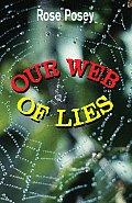 Our Web of Lies