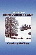 The Gift on Honeysuckle Lane