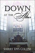 Down at the Altar