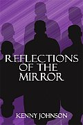 Reflections of the Mirror