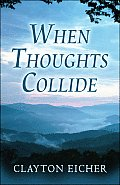 When Thoughts Collide