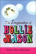 The Imagination of Hollie Mason