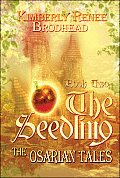The Seedling: Book Two: The Osarian Tales