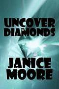 Uncover the Diamonds