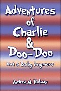 Adventures of Charlie & Doo-Doo: Not a Baby Anymore