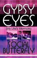 Gypsy Eyes: My Life's Memoirs