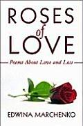 Roses of Love: Poems about Love and Loss