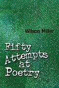 Fifty Attempts at Poetry
