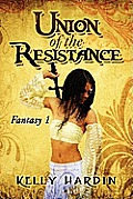 Union of the Resistance: Fantasy 1