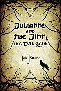 Julianne and the Jinn, the Evil Genie