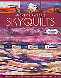 Mickey Lawlers Skyquilts 12 Painting Techniques Create Dynamic Landscape Quilts