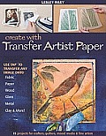Create with Transfer Artist Paper Use Tap to Transfer Any Image Onto Fabric Paper Wood Glass Metal Clay & More