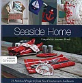 Seaside Home: 25 Stitched Projects from Sea Creatures to Sailboats (Design Collective) Cover