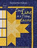 One Line at a Time, Encore: 33 New Geometric Machine-Quilting Designs