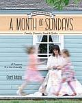 Month of Sundays Family Friends Food & Quilts Slow Down & Sew 16 Projects Pre Cut Friendly
