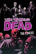 The Walking Dead: The Covers Cover