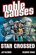 Noble Causes Volume 8: Star Crossed
