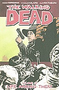 Life Among Them Walking Dead 12