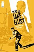 Who Is Jake Ellis Volume 01